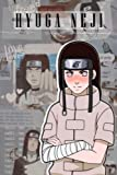 Neji Hyuga Notebook: Great Notebook for School or as a Diary, Lined With 110 Pages. Notebook that can serve as a Planner, Journal, ... Drawings. (Neji Hyuga Notebooks)
