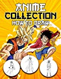 Anime Collection How To Draw: An Amazing Activity Book Showing How To Draw With Anime Characters Step By Step