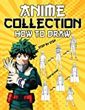 Anime Collection How To Draw: A Fantastic Activity Book Including Many Images Of Anime Characters To Draw For Relaxation