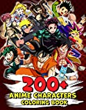 200+ Anime Characters Coloring Book: A Cool Coloring Book To Relax And Relive Stress Through Giving Many Illustrations Of Anime