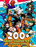 200+ Anime Characters Coloring Book: An Amazing Coloring Book For Fans To Relax And Relieve Stress With A Lot Of Anime Images