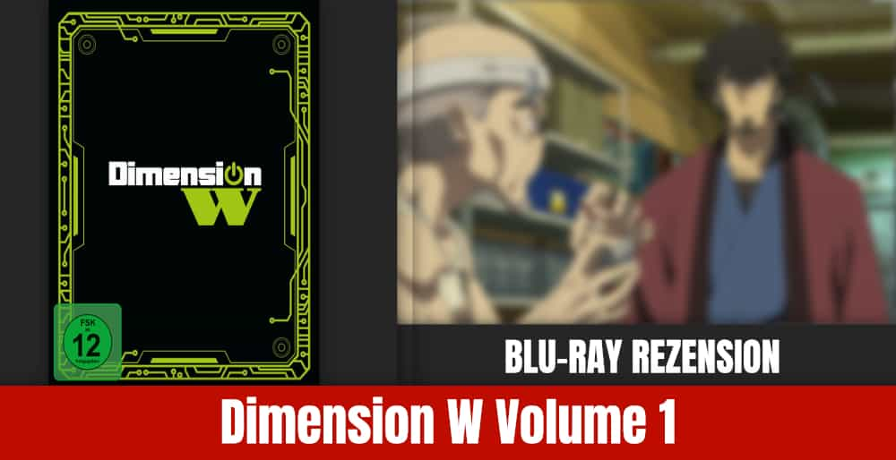 Dimenion W Volume 1 Rezension