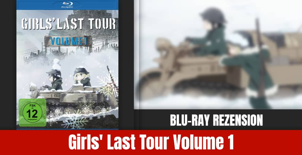 Girls Last Tour Rezension